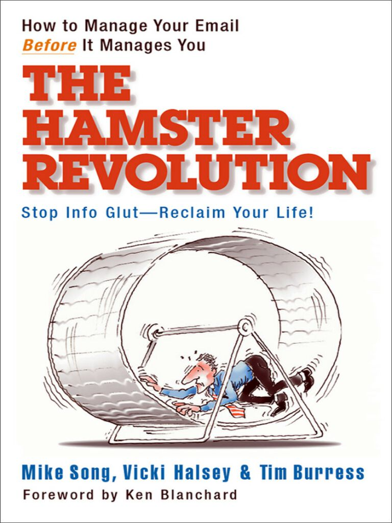 The Hamster Revolution-How to Manage Your Email Before It Manages You