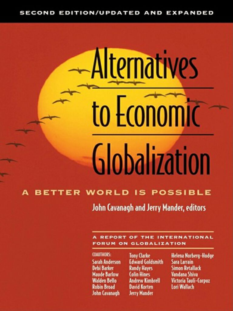 Alternatives to Economic Globalization-A Better World Is Possible