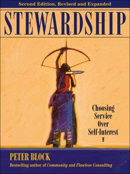 Stewardship-Choosing Service Over Self-Interest