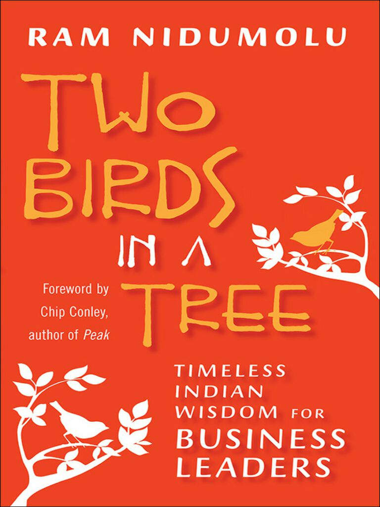 Two Birds in a Tree-Timeless Indian Wisdom for Business Leaders