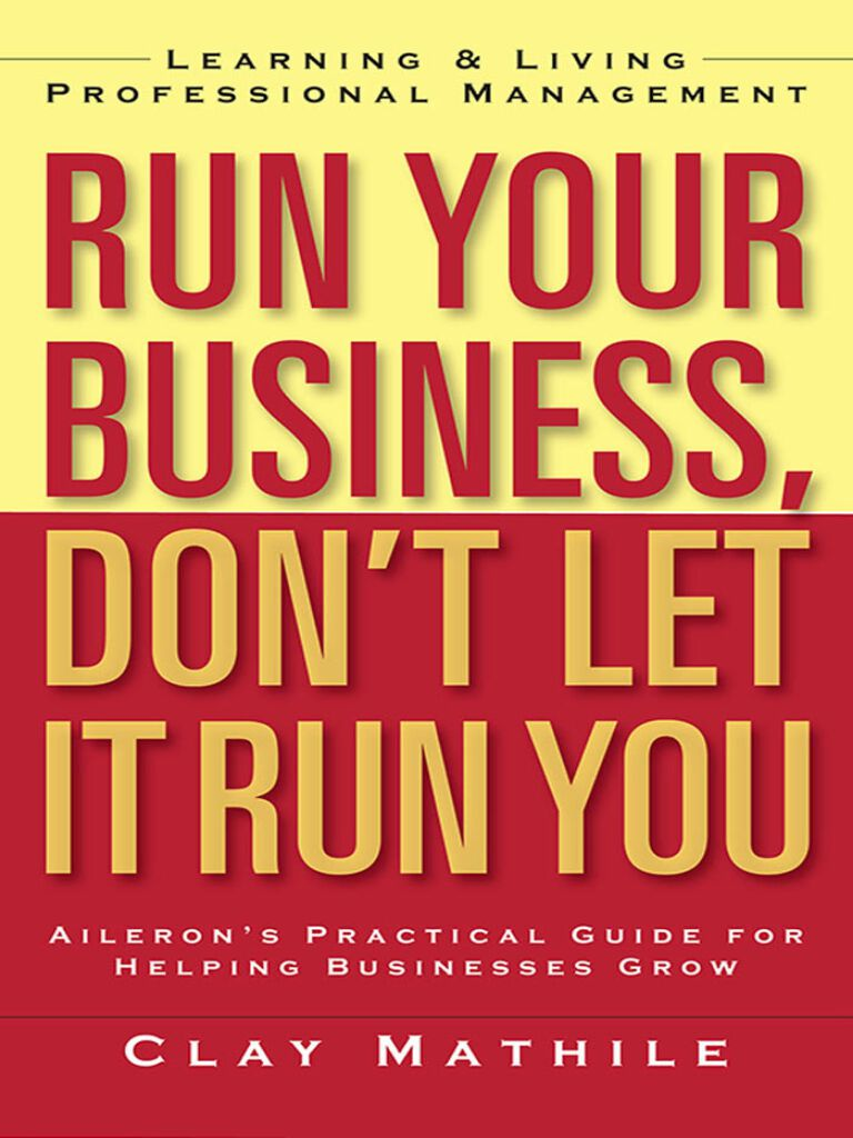 Run Your Business, Don't Let It Run You