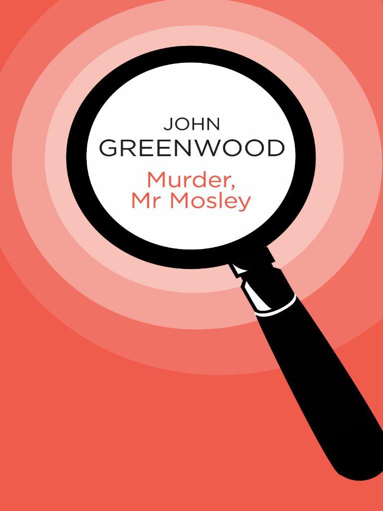Murder, Mr Mosley #1