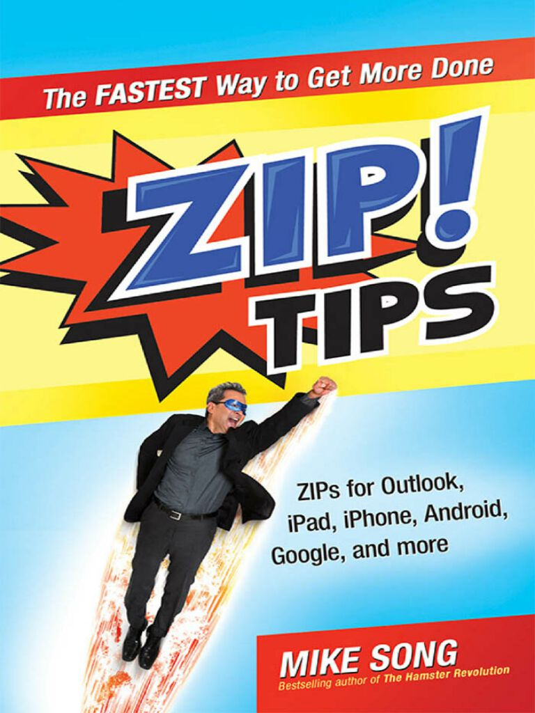 ZIP! Tips-The Fastest Way to Get More Done