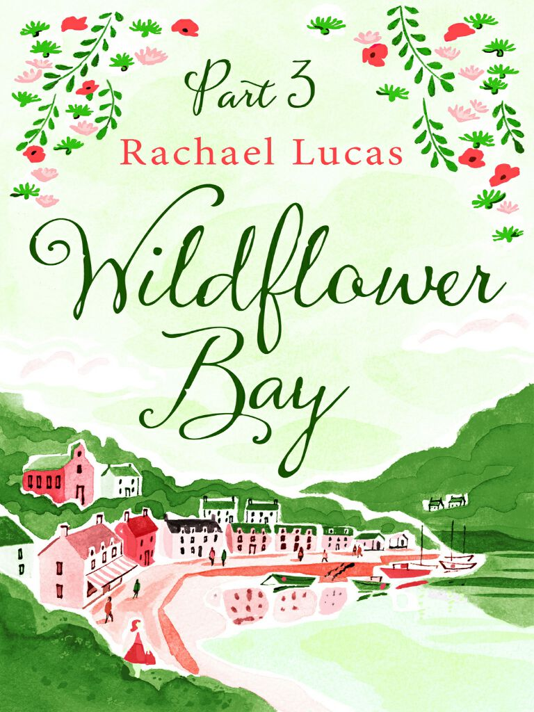 Wildflower Bay:Part Three