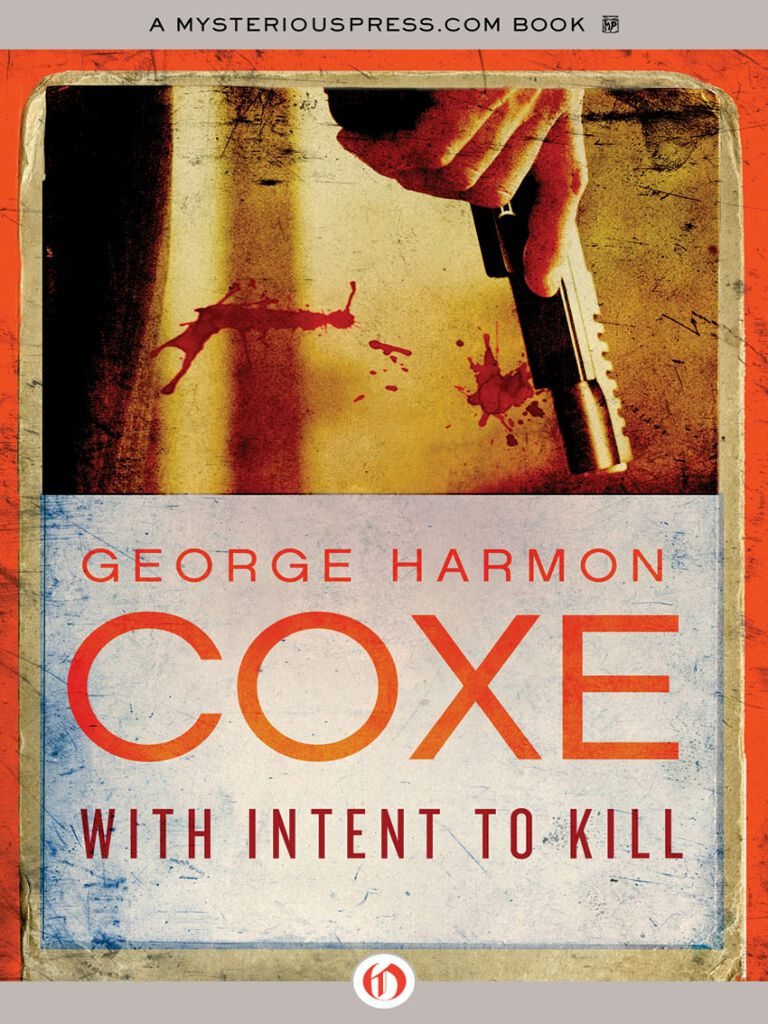 With Intent to Kill(Harmon Coxe George)