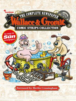 Wallace & Gromit:The Complete Newspaper Comic Strips