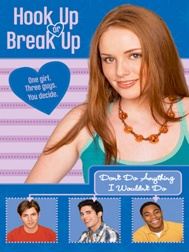 Hook Up or Break Up #4:Don't Do Anything I Wouldn't Do