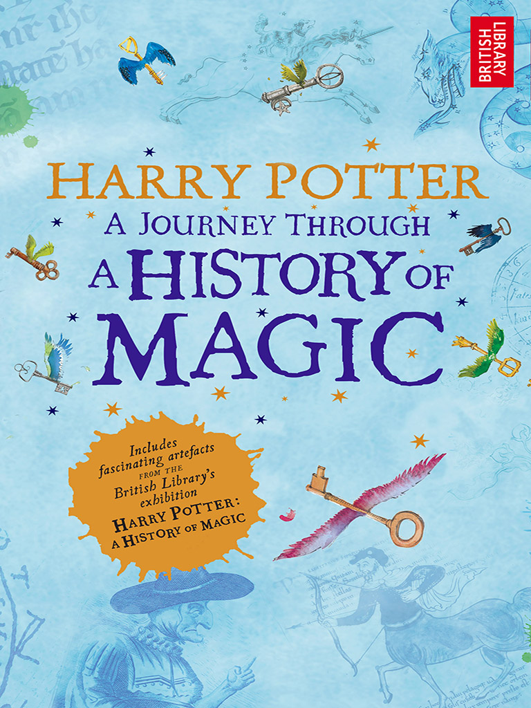 Harry Potter:A Journey Through A History of Magic