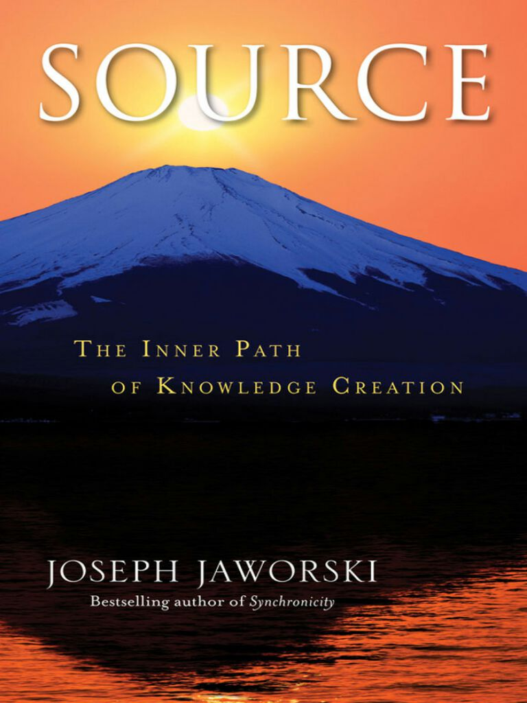 Source-The Inner Path of Knowledge Creation