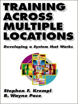 Training Across Multiple Locations-Developing a System That Works