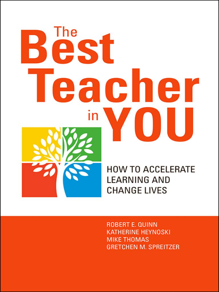 The Best Teacher in You-How to Accelerate Learning and Change Lives