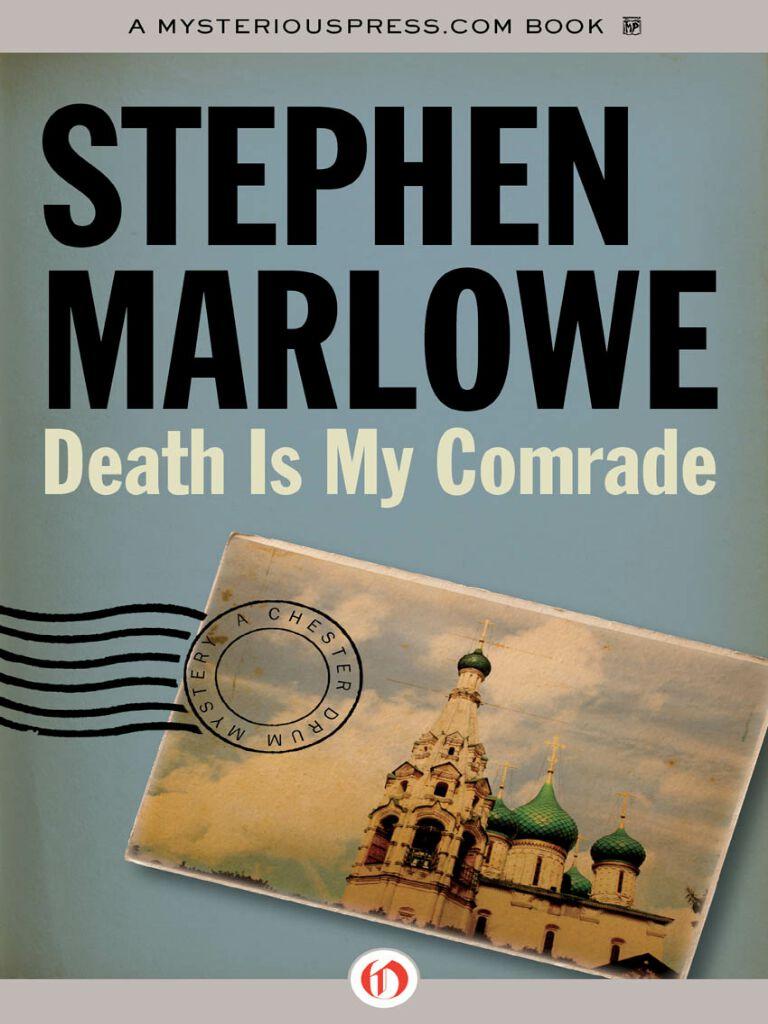 Death Is My Comrade
