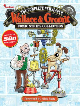 Wallace & Gromit:The Complete Newspaper Strips Collection Vol. 1