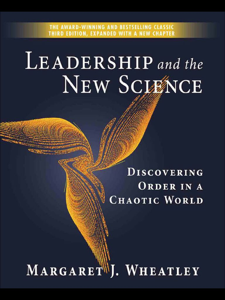 Leadership and the New Science-Discovering Order in a Chaotic World