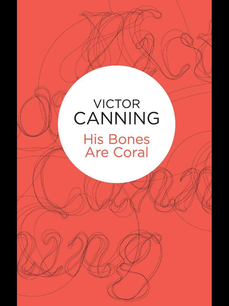 His Bones are Coral