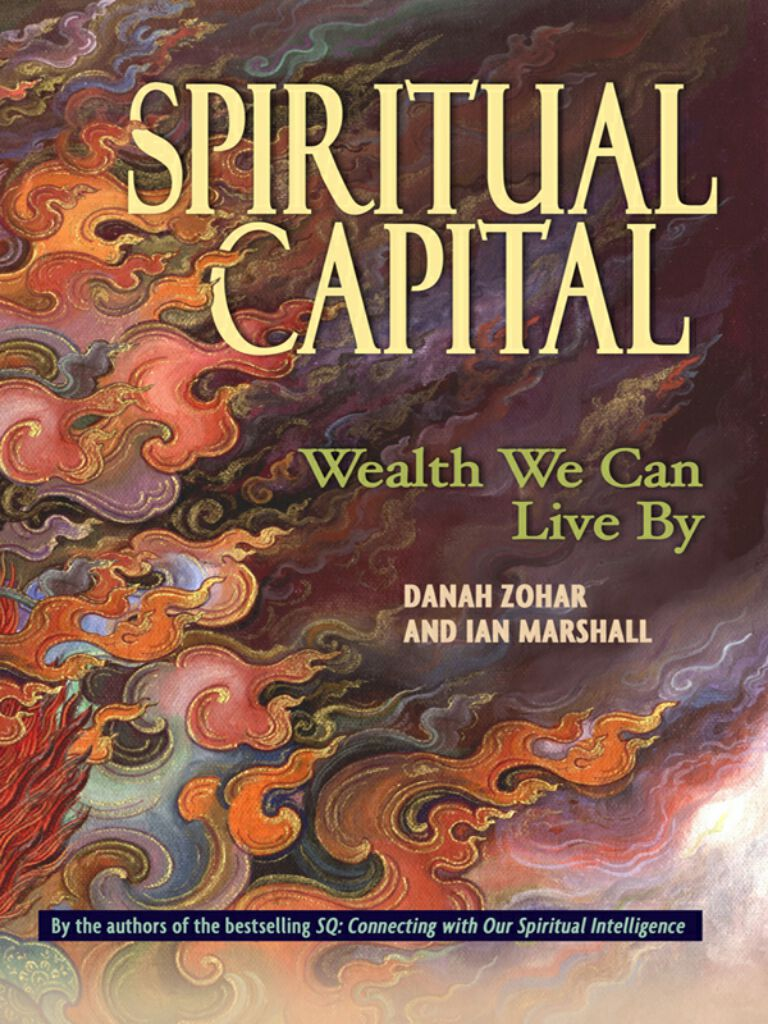 Spiritual Capital-Wealth We Can Live by