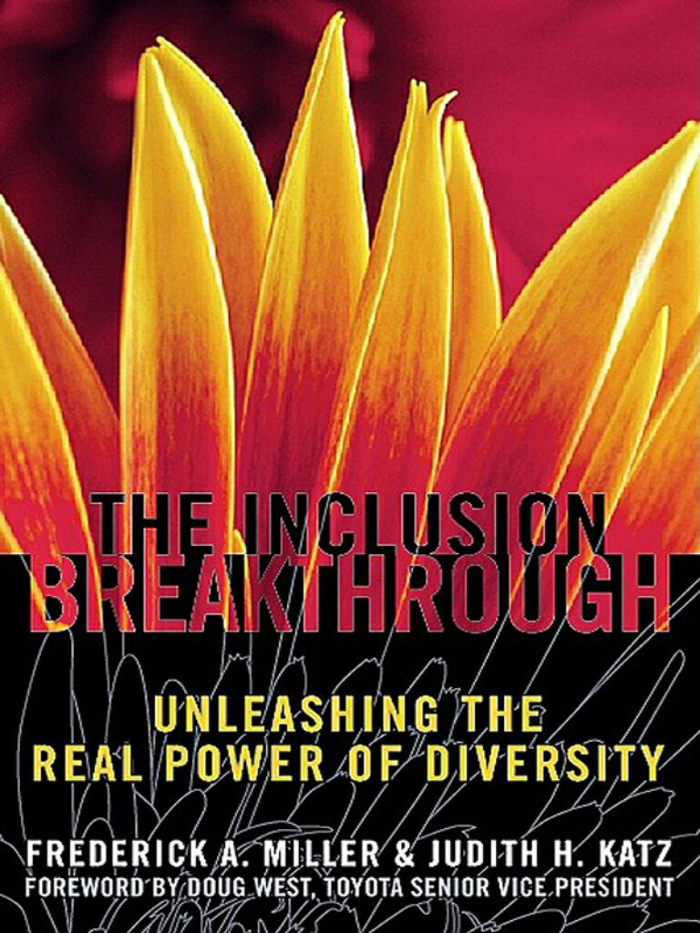 Inclusion Breakthrough-Unleashing the Real Power of Diversity