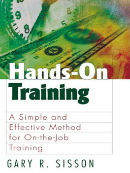 Hands-On Training-A Simple and Effective Method for on the Job Training