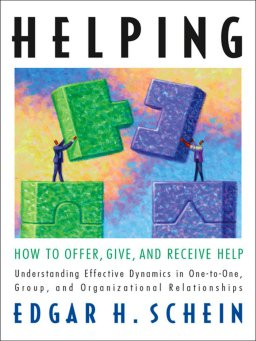 Helping-How to Offer, Give, and Receive Help