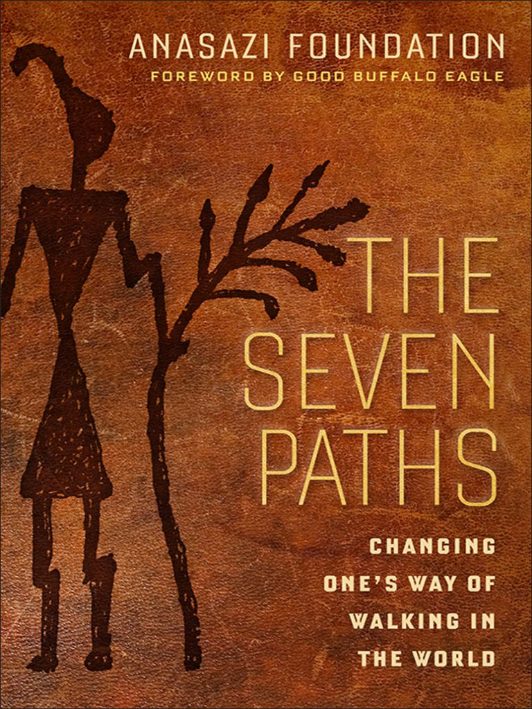 The Seven Paths-Changing One's Way of Walking in the World