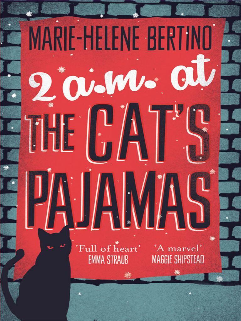 2 A.M. at The Cat's Pajamas