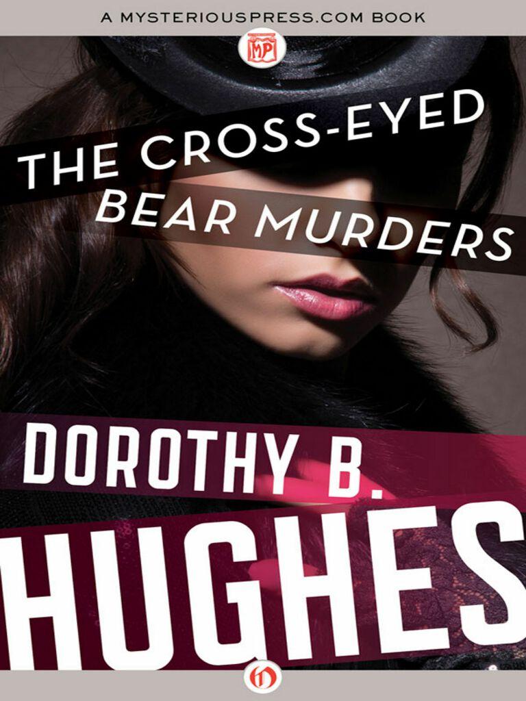 The Cross-Eyed Bear Murders
