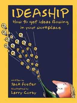 Ideaship-How to Get Ideas Flowing in Your Workplace