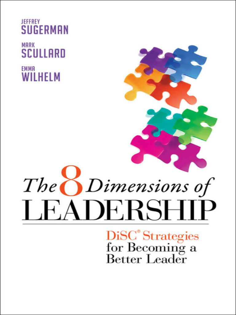 The 8 Dimensions of Leadership-DiSC Strategies for Becoming a Better Leader