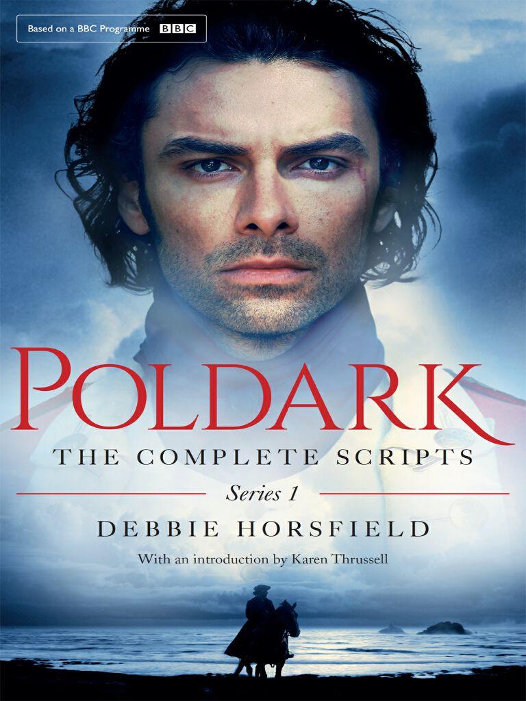 Poldark:The Complete Scripts - Series 1