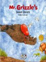 格里兹尔先生甜美的梦  Mr Grizzle's Sweet Dream(英文版)