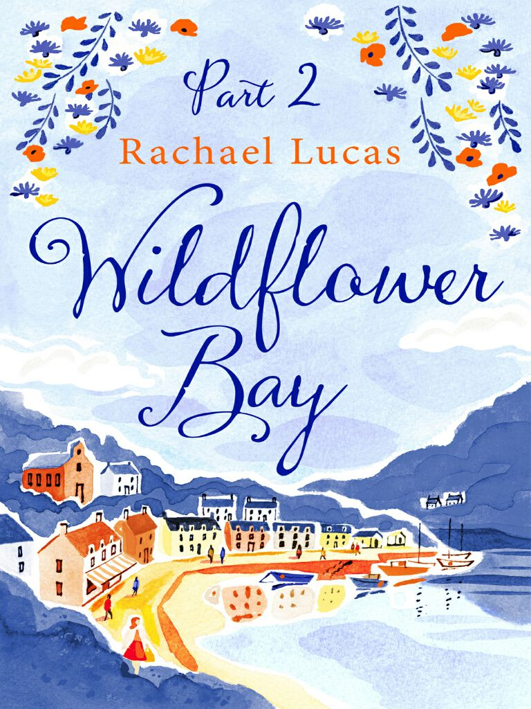 Wildflower Bay:Part Two