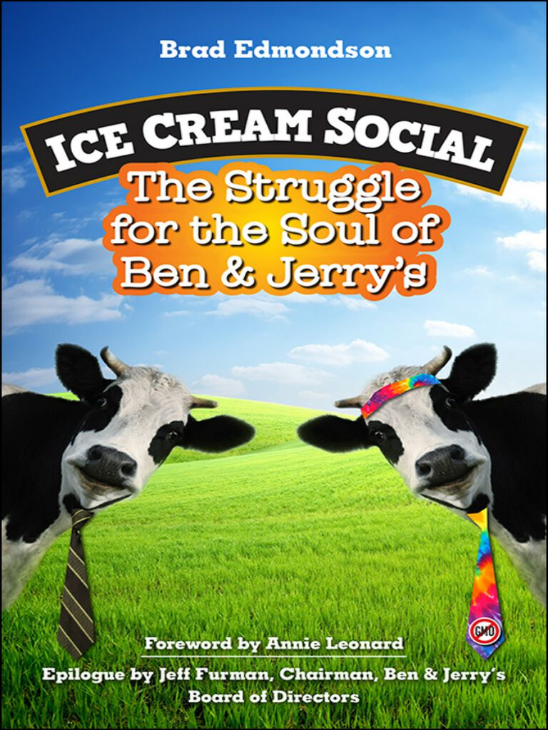 Ice Cream Social-The Struggle for the Soul of Ben & Jerry's