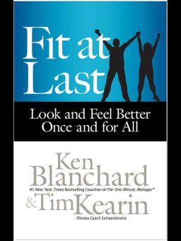 Fit at Last-Look and Feel Better Once and for All