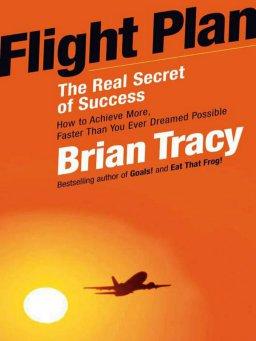 Flight Plan-The Real Secret of Success