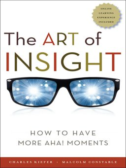 The Art of Insight-How to Have More Aha! Moments