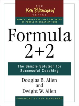 Formula 2+2-The Simple Solution for Successful Coaching