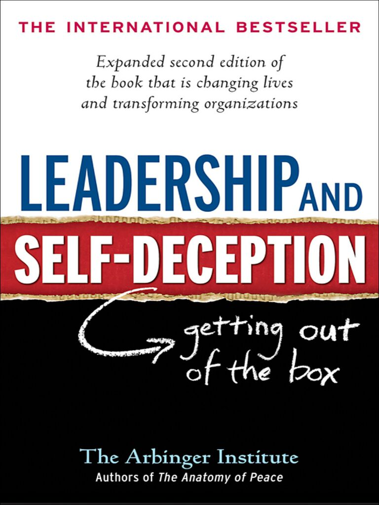 Leadership and Self-Deception-Getting out of the Box