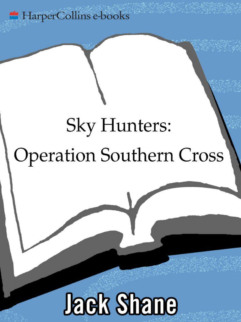Sky Hunters:Operation Southern Cross
