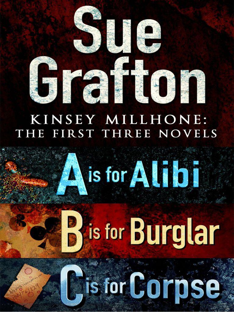 Kinsey Millhone:First Three Novels