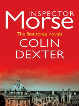 Inspector Morse:The first three novels