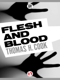 Flesh and Blood(Cook Thomas H.)