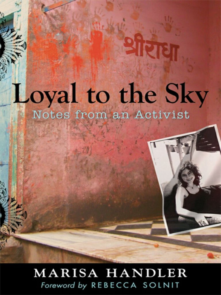 Loyal to the Sky-Notes from an Activist