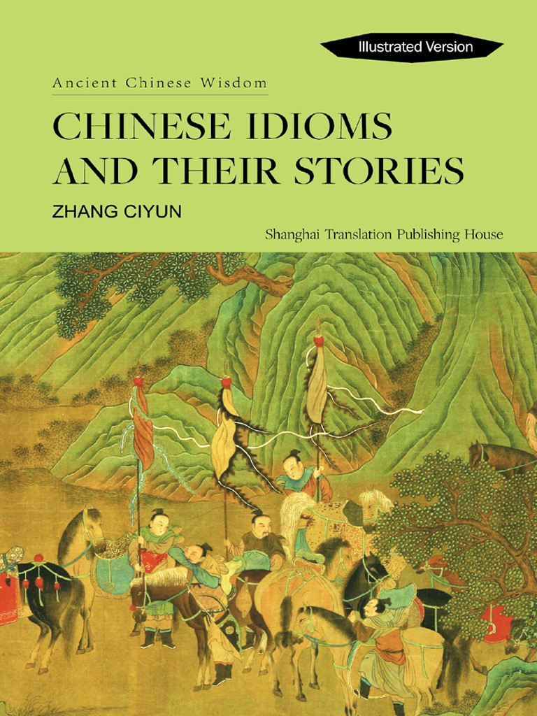 Chinese Idioms and Their Stories(中国传统文化经典系列)