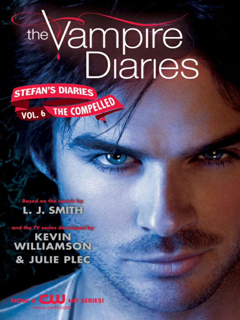 The Vampire Diaries:Stefan's Diaries #6:The Compelled