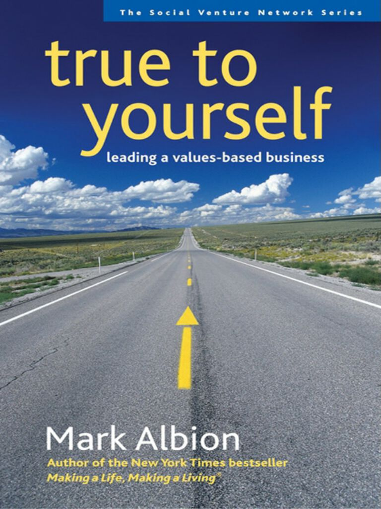 True to Yourself-Leading a Values-Based Business