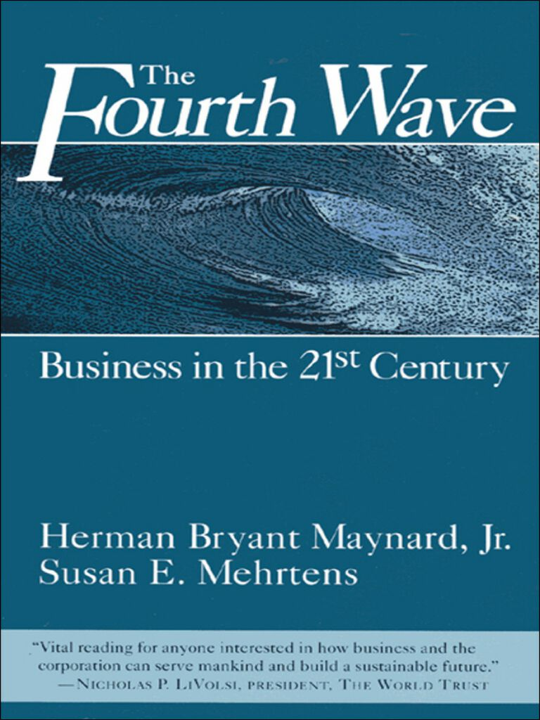 The Fourth Wave-Business in the 21st Century