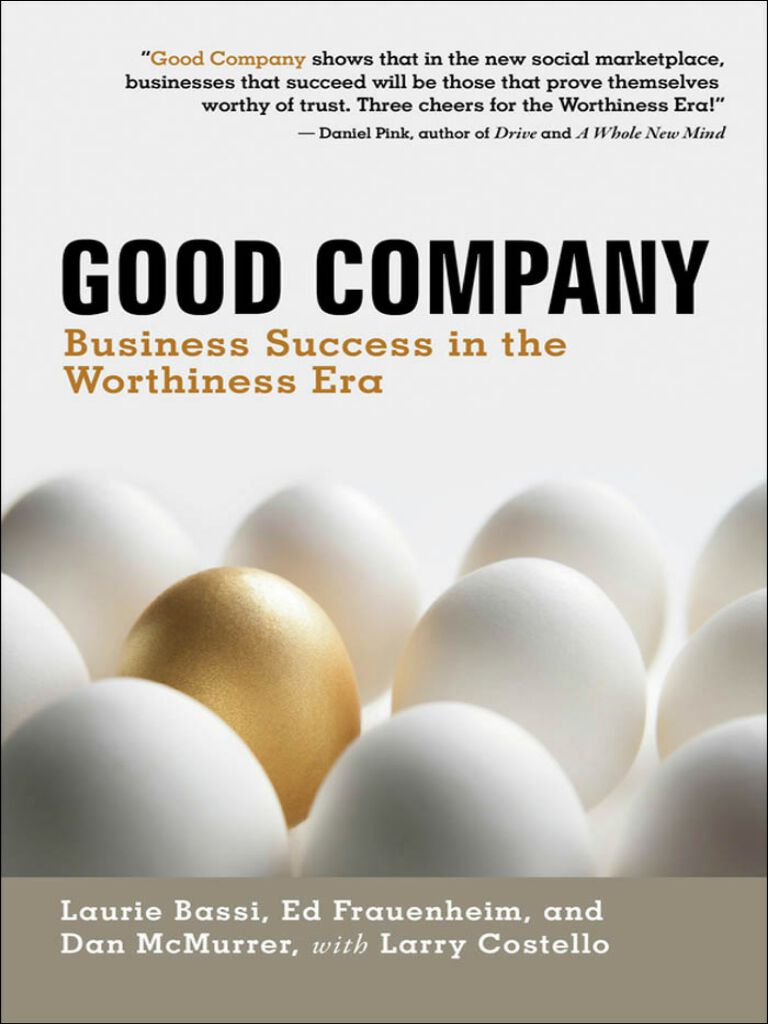 Good Company-Business Success in the Worthiness Era