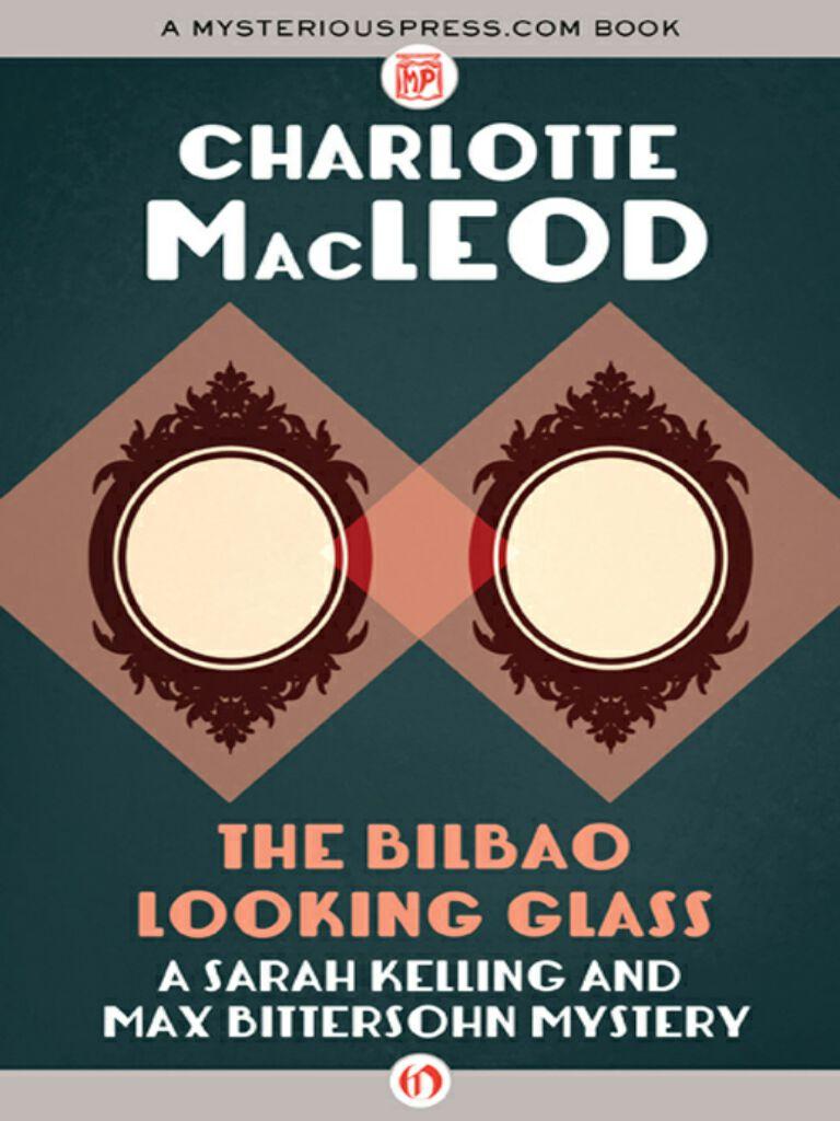 The Bilboa Looking Glass