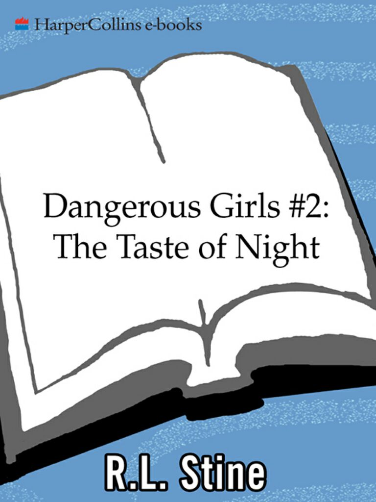 Dangerous Girls #2:The Taste of Night