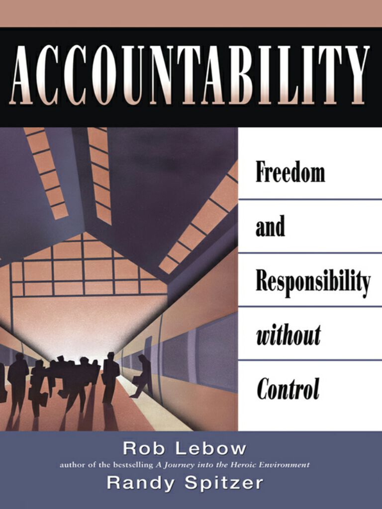 Accountability-Freedom and Responsibility Without Control